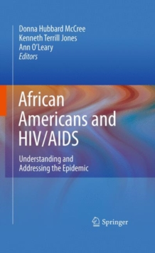 African Americans and HIV/AIDS : Understanding and Addressing the Epidemic, Hardback Book