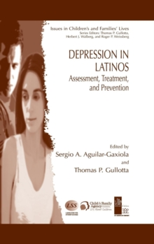 Depression in Latinos : Assessment, Treatment, and Prevention, Hardback Book