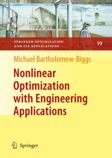 Nonlinear Optimization with Engineering Applications, Hardback Book