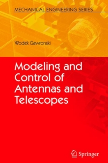 Modeling and Control of Antennas and Telescopes, Hardback Book