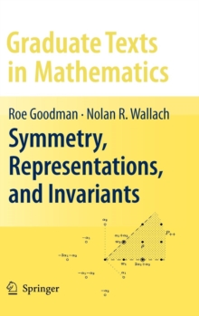 Symmetry, Representations, and Invariants, Hardback Book