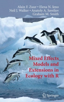 Mixed Effects Models and Extensions in Ecology with R, Hardback Book