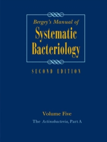 Bergey's Manual of Systematic Bacteriology : Volume 5: The Actinobacteria, Hardback Book