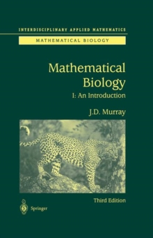 Mathematical Biology : I. An Introduction, Hardback Book