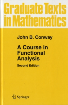A Course in Functional Analysis, Hardback Book