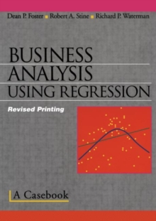 Business Analysis Using Regression : A Casebook, Paperback / softback Book