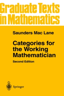 Categories for the Working Mathematician, Hardback Book