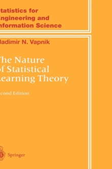 The Nature of Statistical Learning Theory, Hardback Book