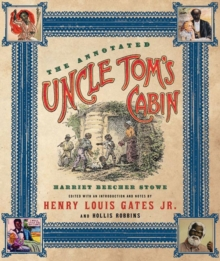 The Annotated Uncle Tom's Cabin, Hardback Book