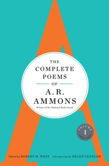 The Complete Poems of A. R. Ammons : Volume 1 1955-1977, Hardback Book
