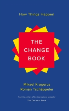 The Change Book - How Things Happen, Hardback Book