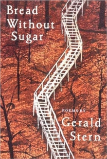 Bread Without Sugar : Poems, Paperback Book