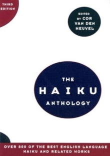 The Haiku Anthology, Paperback Book