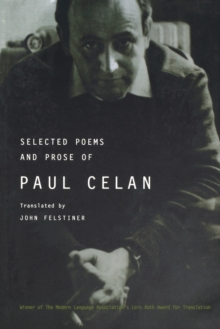 Selected Poems and Prose of Paul Celan, Paperback Book