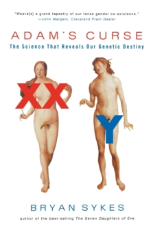Adam's Curse : A Science That Reveals Our Genetic Destiny, Paperback Book