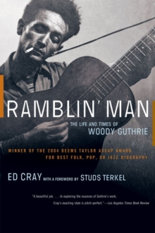 Ramblin' Man : The Life and Times of Woody Guthrie, Paperback / softback Book