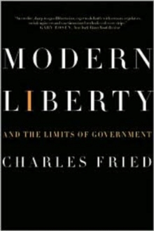 Modern Liberty : And the Limits of Government, Paperback / softback Book