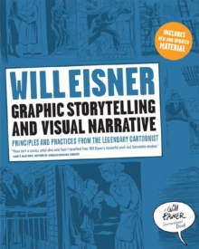Graphic Storytelling and Visual Narrative, Paperback / softback Book