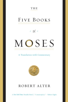 The Five Books of Moses : A Translation with Commentary, Paperback Book