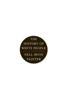 The History of White People, Paperback / softback Book