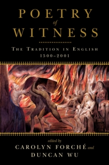 Poetry of Witness : The Tradition in English, 1500-2001, Paperback / softback Book