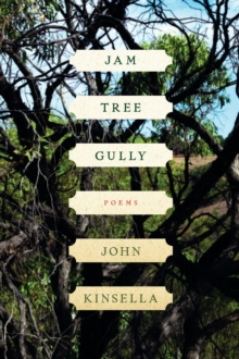 Jam Tree Gully : Poems, Paperback / softback Book