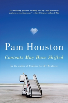 Contents May Have Shifted : A Novel, Paperback / softback Book