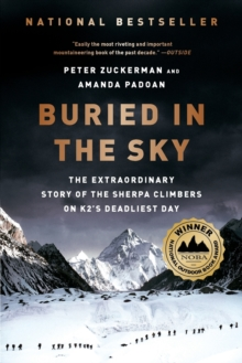Buried in the Sky : The Extraordinary Story of the Sherpa Climbers on K2's Deadliest Day, Paperback Book