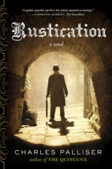 Rustication : A Novel, Paperback Book