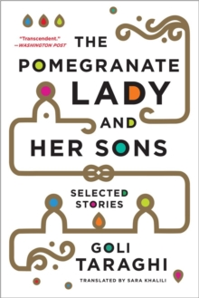 The Pomegranate Lady and Her Sons : Selected Stories, Paperback / softback Book