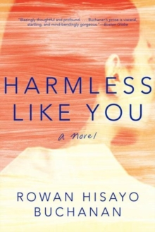 Harmless Like You : A Novel, Paperback / softback Book
