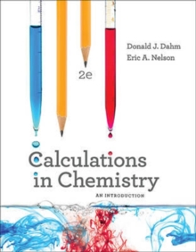 Calculations in Chemistry an Introduction 2E, Paperback / softback Book
