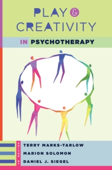 Play and Creativity in Psychotherapy, Hardback Book