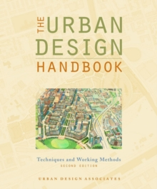 The Urban Design Handbook : Techniques and Working Methods, Paperback / softback Book