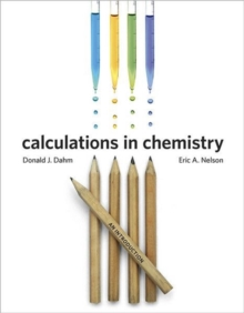 Calculations in Chemistry : An Introduction, Paperback Book