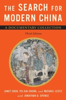 The Search for Modern China : A Documentary Collection, Paperback / softback Book
