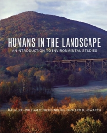 Humans in the Landscape : An Introduction to Environmental Studies, Paperback / softback Book