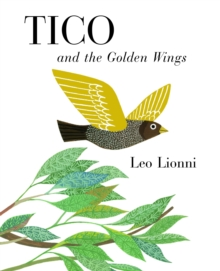 TICO and the Golden Wings, Hardback Book
