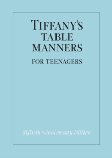 Tiffany's Table Manners for Teenagers, Hardback Book