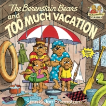 Berenstain Bears & Too Much Vacation, Paperback / softback Book