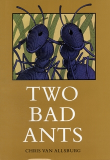 Two Bad Ants, Hardback Book