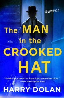 The Man In The Crooked Hat, Hardback Book