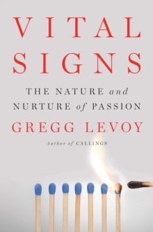 Vital Signs : The Nature and Nurture of Passion, Hardback Book