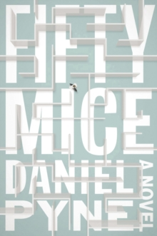 Fifty Mice : A Novel, Hardback Book