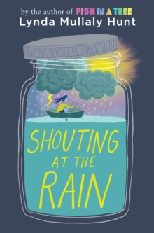 Shouting At The Rain, Hardback Book