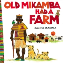 Old Mikamba Had A Farm, Hardback Book