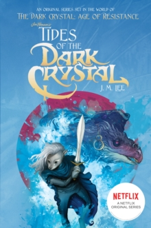 Tides of the Dark Crystal #3, Paperback / softback Book