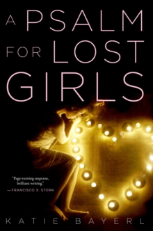 A Psalm for Lost Girls, Hardback Book