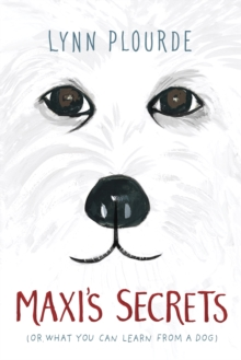 Maxi's Secrets : (or what you can learn from a dog), EPUB eBook