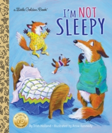 I'm Not Sleepy, Hardback Book